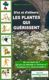 Guide pratique des plantes m dicinales univers nature actualit environnement habitat et sant - Plantes succulentes guide pratique ...